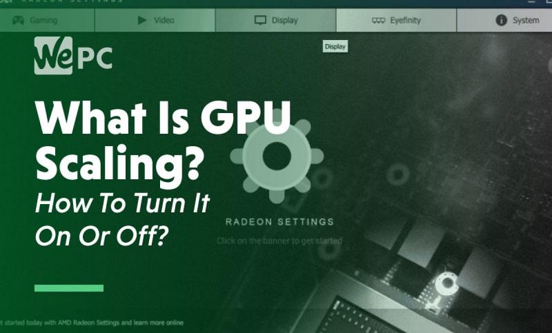 What is GPU Scaling How To Turn It on or off-antoniosofan